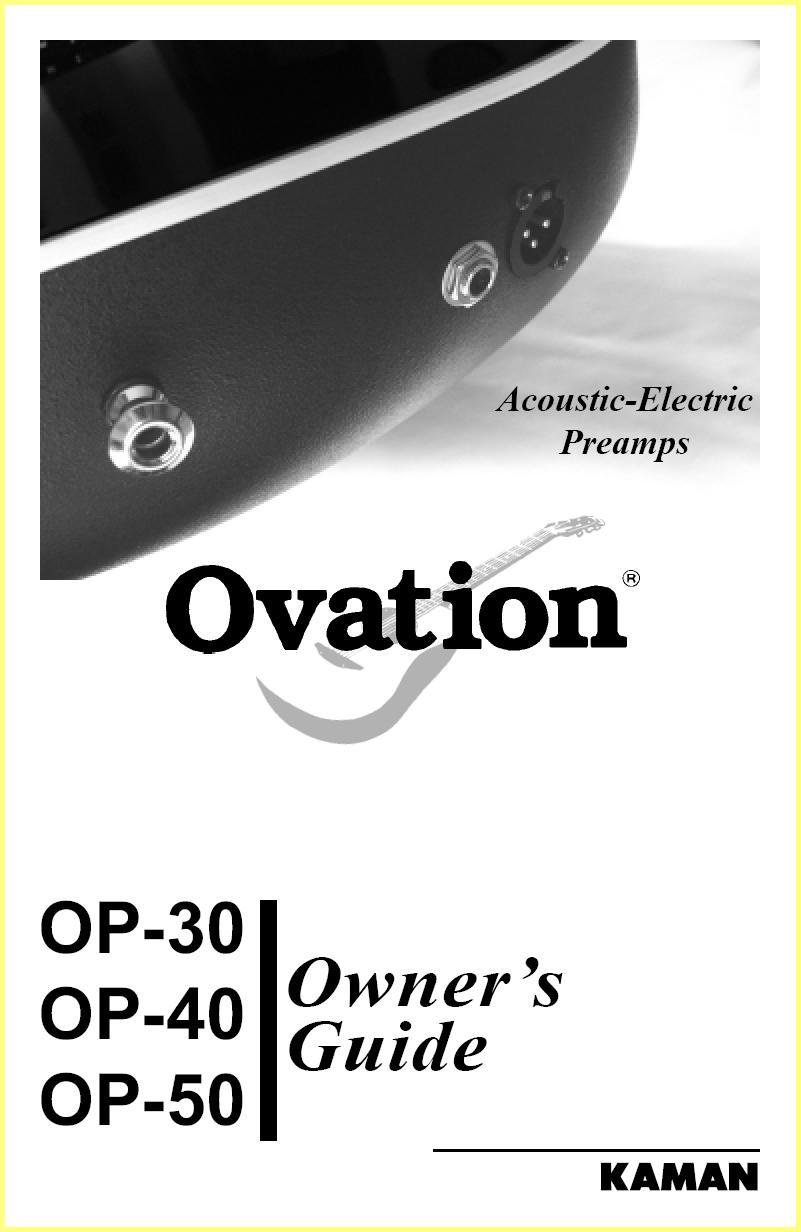 Ovation OP-30/40/50 Preamp Owner's Manual on ovation 12 string, ovation tuners, ovation guitars, ovation applause, ovation bass,